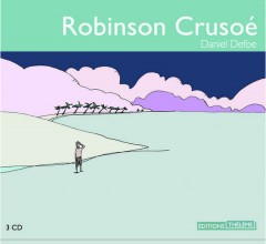 robinson-crusoe-daniel-defoe-litterature-audio-cd-mp3-et-telechargement.jpg